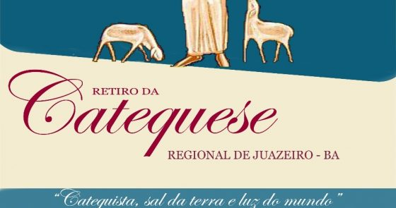 Catequistas das paróquias de Juazeiro são convidados a participar de retiro no próximo domingo (22)