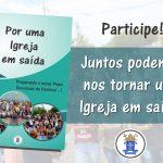 Diocese de Juazeiro inicia a elaboração do seu novo Plano diocesano de Pastoral. E você é convidado a participar!