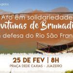 Ato em solidariedade às vítimas de Brumadinho e em defesa do São Francisco acontece em Juazeiro