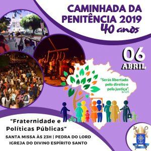 40ª Caminhada da Penitência será realizada neste sábado (06) em Juazeiro
