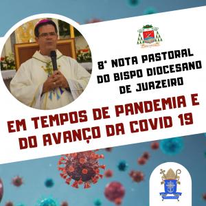 Bispo da Diocese de Juazeiro lança 8ª Nota Pastoral em Tempos de Pandemia e do avanço da Covid-19