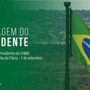 Presidência da CNBB emite Mensagem para o Dia da Pátria